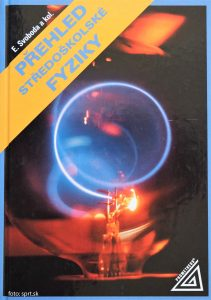 Přehled středoškolské fyziky k maturitě - Prometheus